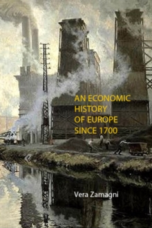 An Economic History of Europe Since 1700, Paperback Book
