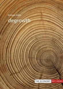 Degrowth, Paperback / softback Book