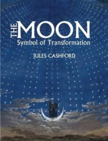 The Moon : Symbol of Transformation, Paperback Book