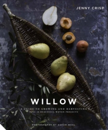 Willow : Traditional Craft for Modern Living, Hardback Book