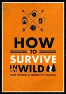 How to Survive in the Wild, Paperback Book