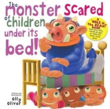 The Monster Scared of Children Under its Bed- Holed Book, Hardback Book