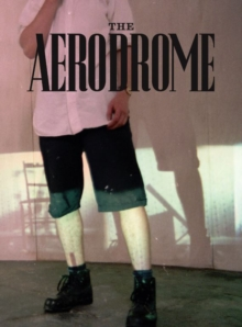 The Aerodrome : An exhibition dedicated to the memory of Michael Stanley, Paperback / softback Book