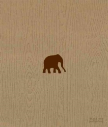 The Wood That Doesn't Look Like an Elephant : The Chase, Hardback Book