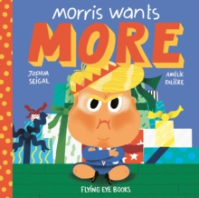 Morris wants More, Hardback Book