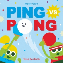 Ping vs. Pong, Hardback Book