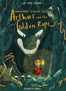 Arthur & the Golden Rope, Paperback / softback Book