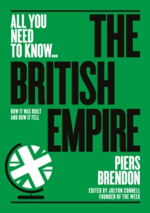 The British Empire : How it was built - and how it fell, Paperback Book