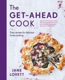The Get-Ahead Cook, Hardback Book