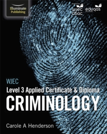 WJEC Level 3 Applied Certificate & Diploma Criminology, Paperback Book