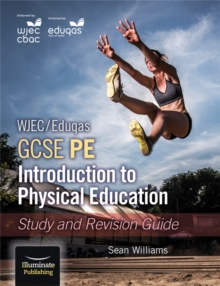 WJEC/Eduqas GCSE PE: Introduction to Physical Education: Study and Revision Guide, Paperback Book