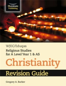 WJEC/Eduqas Religious Studies for A Level Year 1 & AS - Christianity Revision Guide, Paperback / softback Book