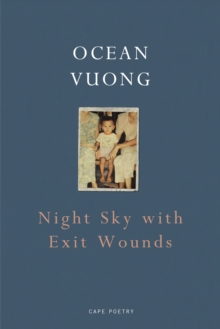 Night Sky with Exit Wounds, Paperback / softback Book