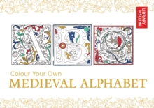 Colour Your Own Medieval Alphabet, Paperback / softback Book