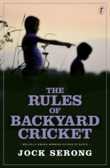 The Rules Of Backyard Cricket, Paperback / softback Book