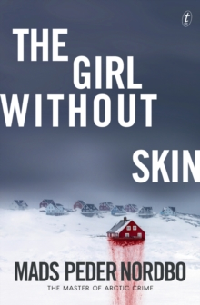 The Girl Without Skin, Paperback / softback Book
