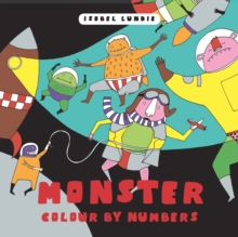 Colour By Numbers: Monster Mayhem, Other book format Book