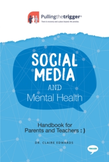Social Media and Mental Health : Handbook for Parents and Guardians, Paperback / softback Book