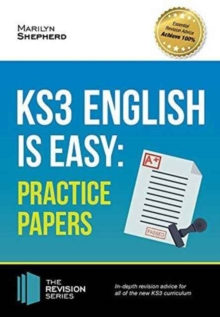 KS3: English is Easy - Practice Papers. Complete Guidance for the New KS3 Curriculum (Revision Series), Paperback / softback Book