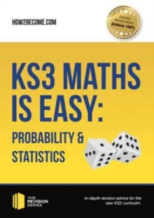 KS3 Maths is Easy: Probability & Statistics. Complete Guidance for the New KS3 Curriculum, Paperback Book