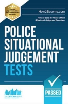 Police Situational Judgement Tests : 100 Practice Situational Judgement Exercises, Paperback / softback Book