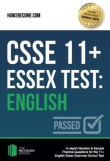 CSSE 11+ Essex Test: English : In-depth Revision & Sample Practice Questions for the 11+ English Essex Grammar School Test., Paperback / softback Book