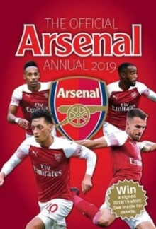 The Official Arsenal Annual 2019, Hardback Book