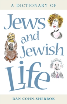 A Dictionary of Jews and Jewish Life, Paperback Book