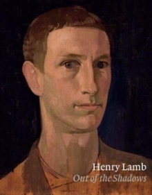 Henry Lamb : Out of the Shadows, Paperback Book