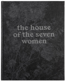 The House of the Seven Women, Hardback Book
