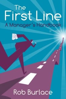 The First Line : A Manager's Handbook, Paperback Book