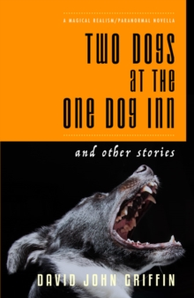 Two Dogs at the One Dog Inn, Paperback / softback Book