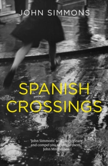 Spanish Crossings, Hardback Book