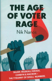 The Age Of Voter Rage, Hardback Book