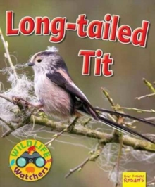 Wildlife Watchers: Long-Tailed Tit, Paperback / softback Book