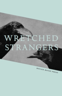 Wretched Strangers, Paperback / softback Book