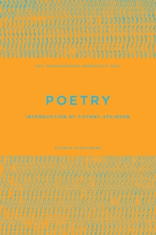 UEA Creative Writing Anthology Poetry, Paperback / softback Book