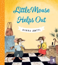 Little Mouse Helps Out, Hardback Book