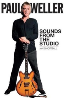 Paul Weller: Sounds from the Studio, Paperback / softback Book