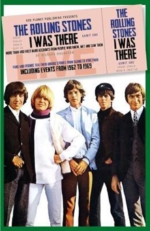 The Rolling Stones: I Was There, Paperback / softback Book