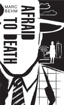 Afraid to Death, Paperback / softback Book