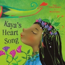 Kaya's Heart Song, Hardback Book