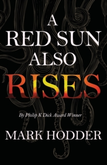 A Red Sun Also Rises, Paperback / softback Book