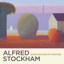 Alfred Stockham : Seven Decades of Painting, Paperback / softback Book
