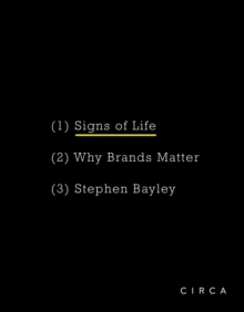 Signs of Life : Why Brands Matter, Hardback Book