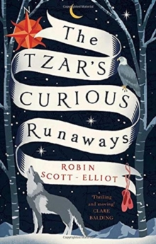 The Tzar's Curious Runaways, Paperback / softback Book
