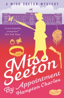 Miss Seeton, By Appointment, Paperback / softback Book