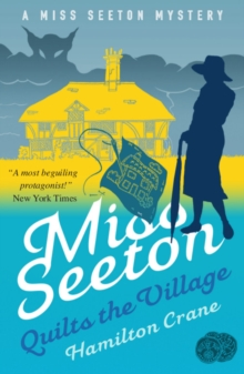 Miss Seeton Quilts the Village, Paperback / softback Book