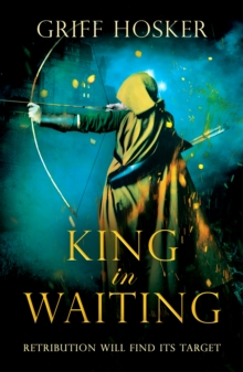 King in Waiting, Paperback / softback Book