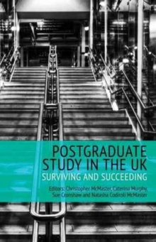 Postgraduate Study in the UK - Surviving and Succeeding, Paperback Book
